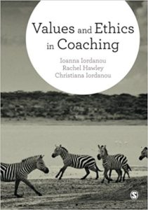 Values and Ethics in Coaching by Ioanna Iordanou, Rachel Hawley, Christiana Iordanou
